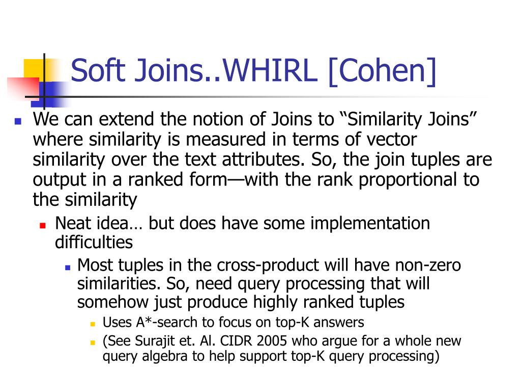 Soft Joins..WHIRL [Cohen]