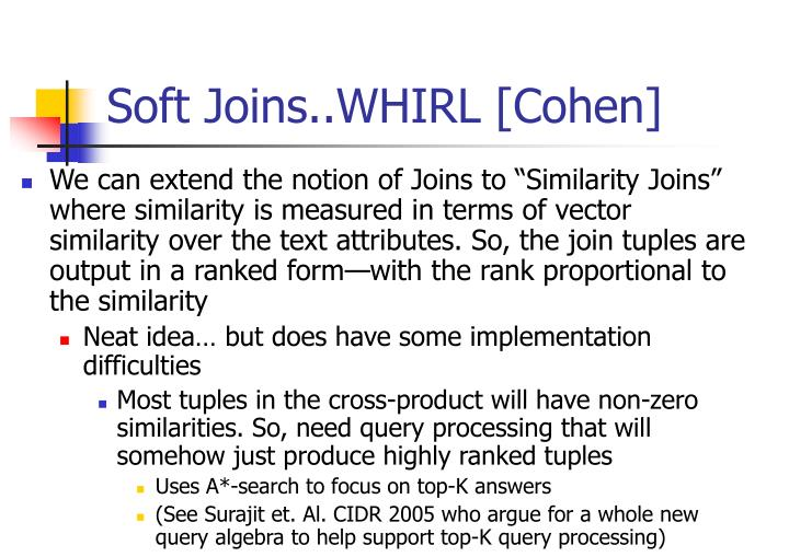 Soft joins whirl cohen