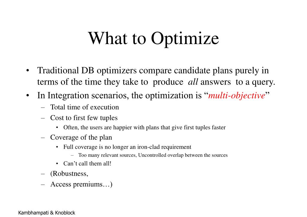 What to Optimize