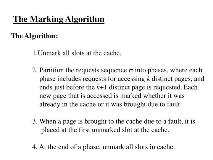 The Marking Algorithm