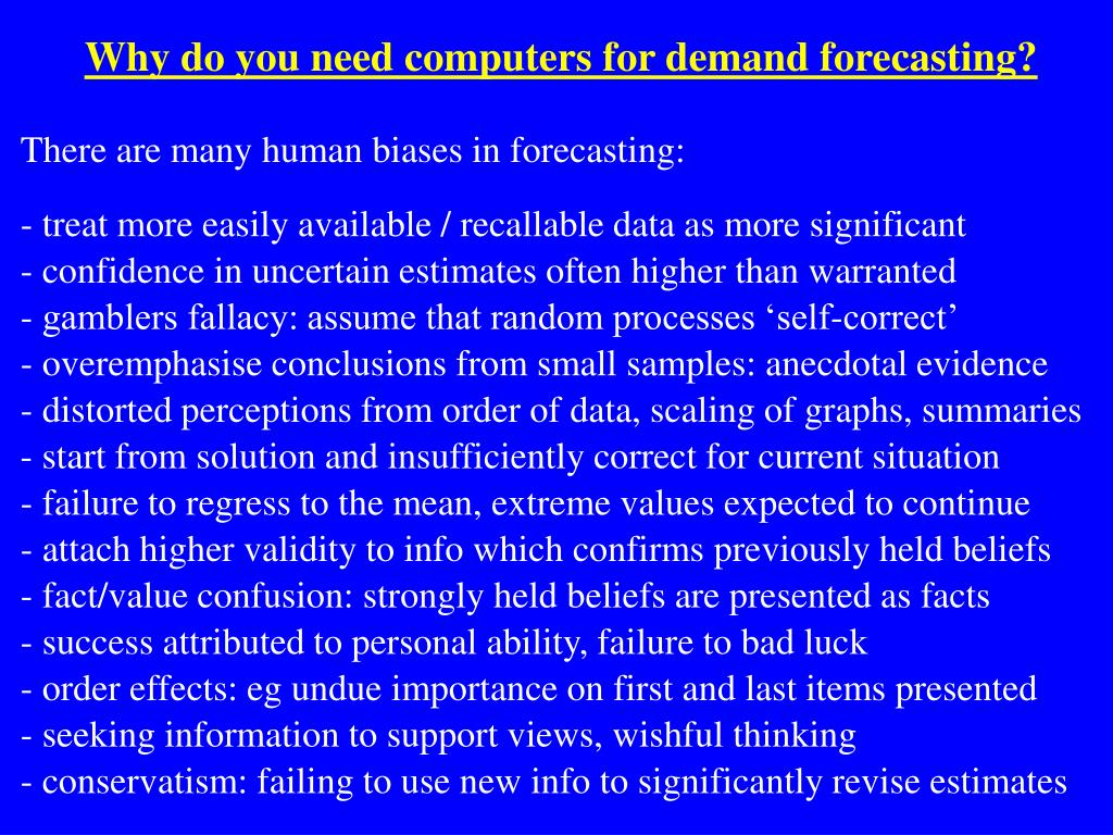 Why do you need computers for demand forecasting?