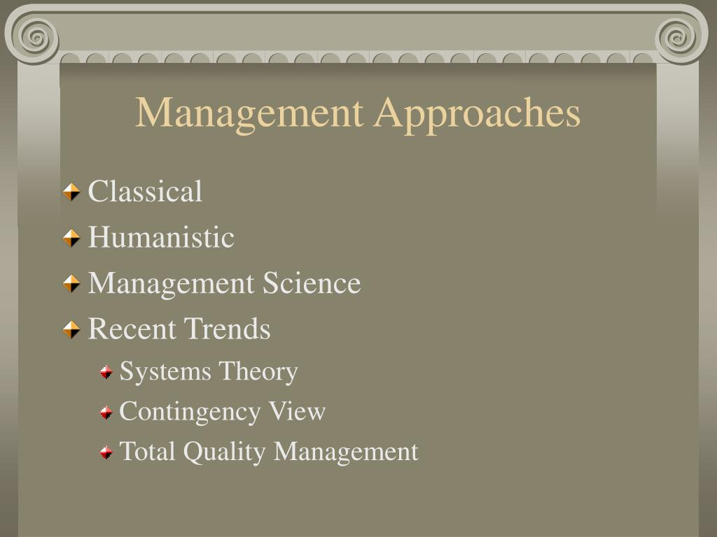 """disscuss the contingency approach to management Northern university bangladesh reports on """"system approach and contingency approach"""" course name: industrial management course code: ipe 4101 submitted to: sub."""