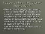 intra domain mobility management protocol idmp