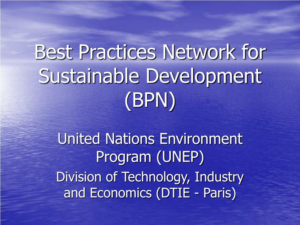 Best Practices Network for Sustainable Development (BPN)