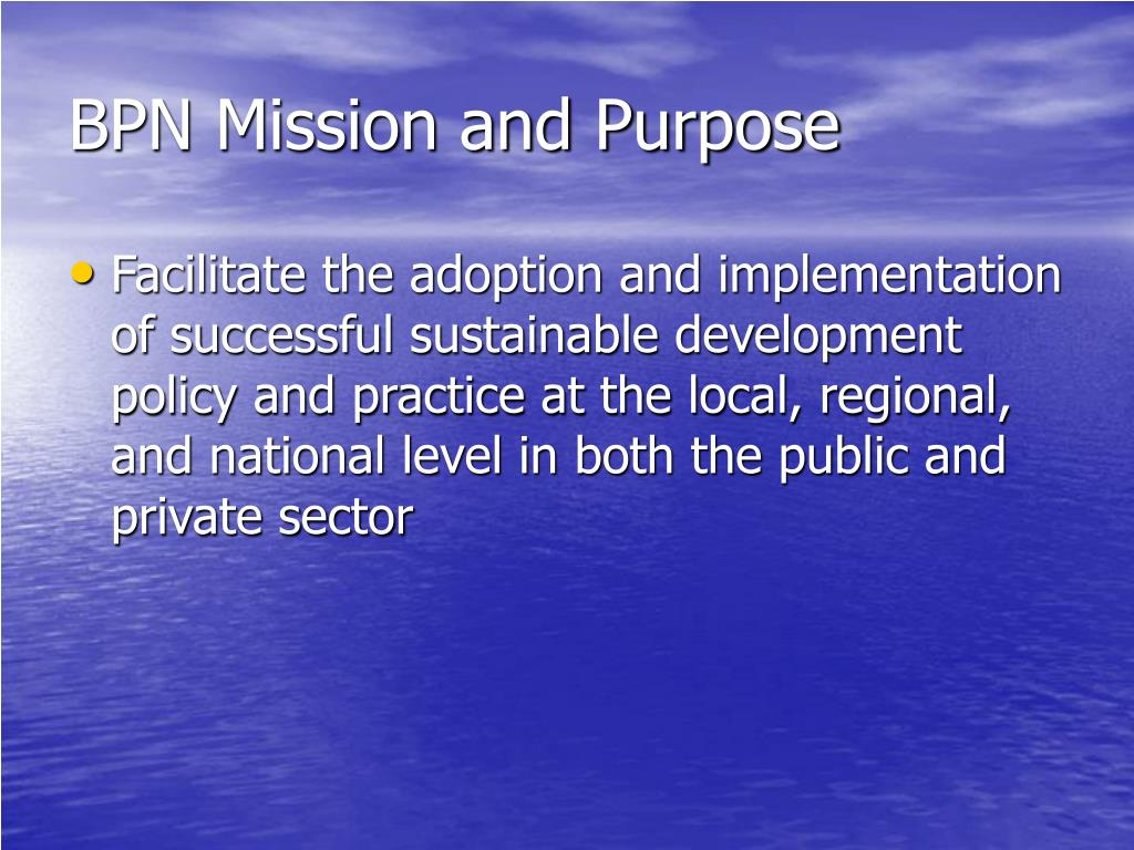 BPN Mission and Purpose