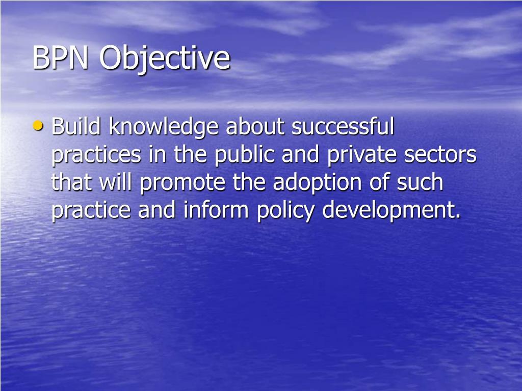 BPN Objective