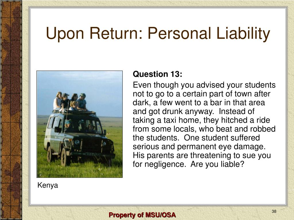Upon Return: Personal Liability