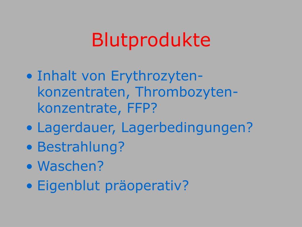 Blutprodukte
