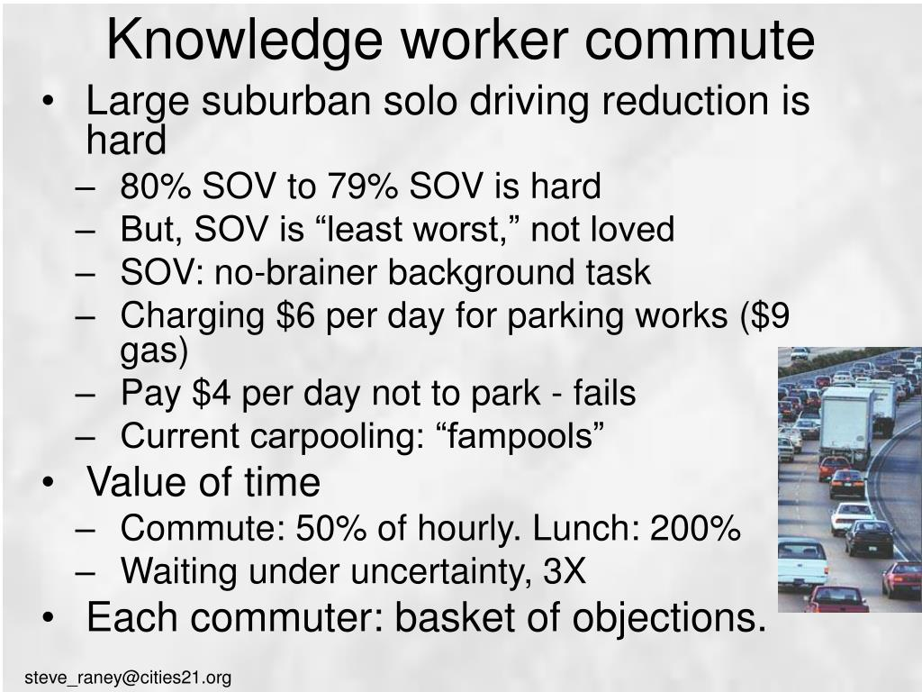 Knowledge worker commute