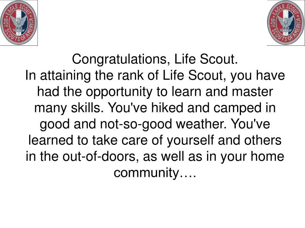 Congratulations, Life Scout.
