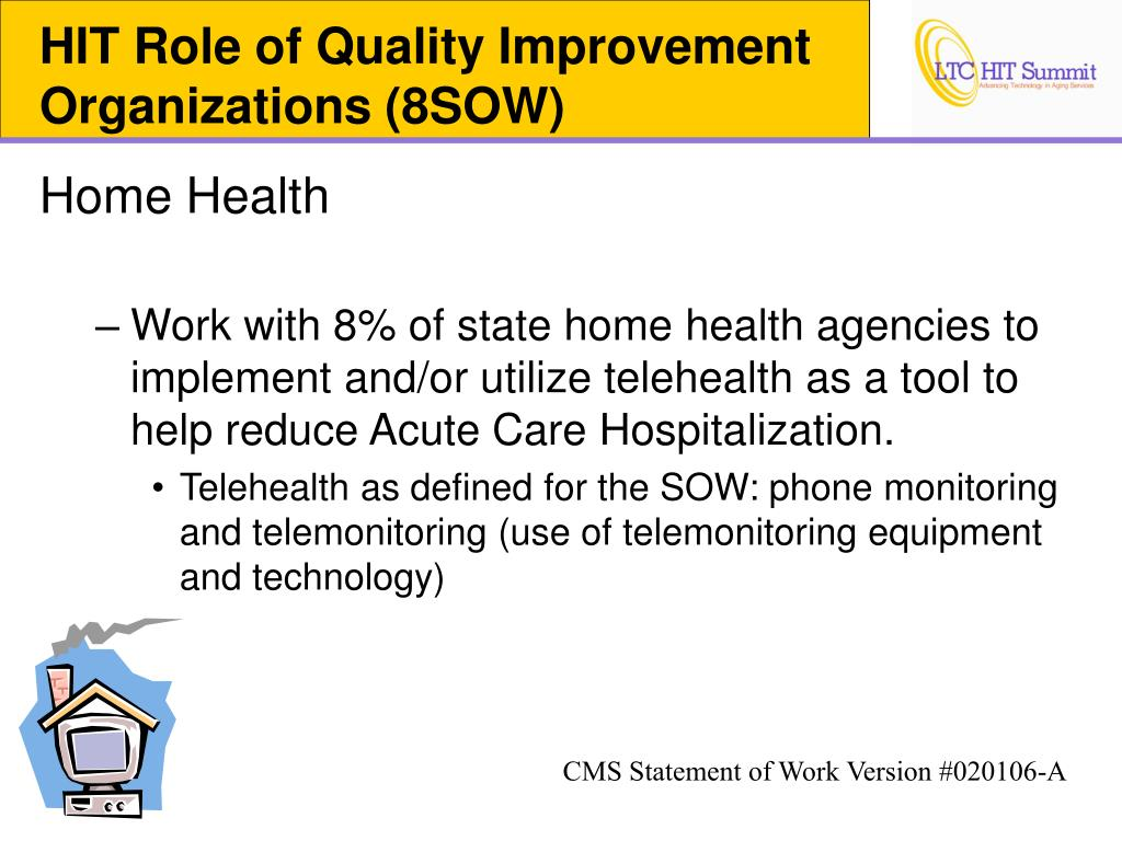 HIT Role of Quality Improvement Organizations (8SOW)