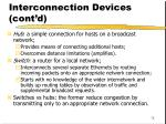 interconnection devices cont d