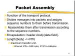 packet assembly