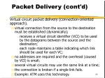 packet delivery cont d