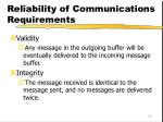 reliability of communications requirements
