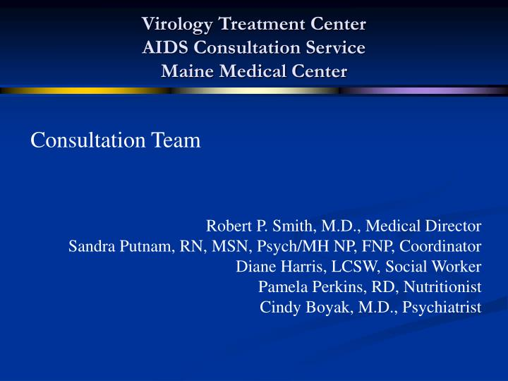 virology treatment center aids consultation service maine medical center n.