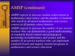 amsp continued