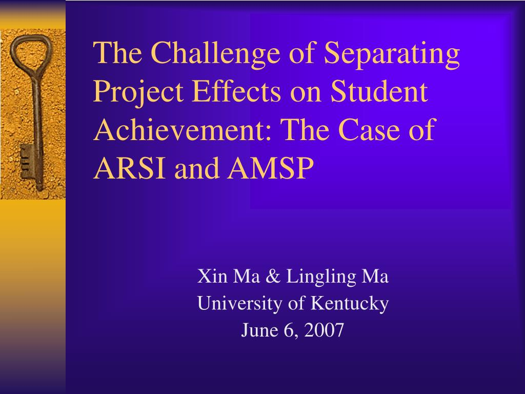 the challenge of separating project effects on student achievement the case of arsi and amsp l.