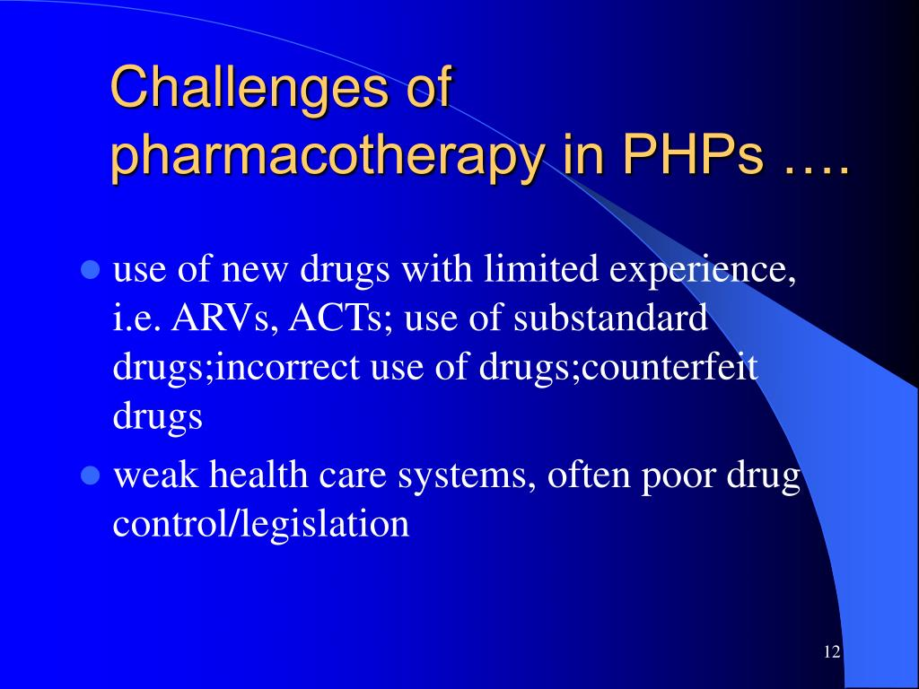 Challenges of pharmacotherapy in PHPs ….