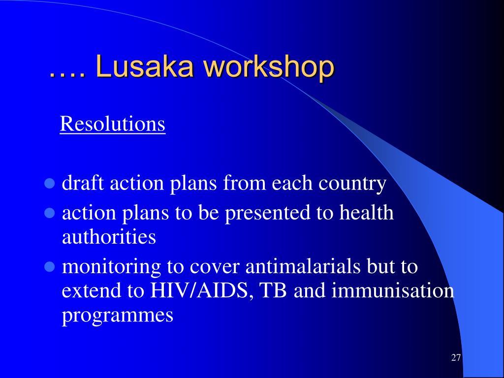 …. Lusaka workshop