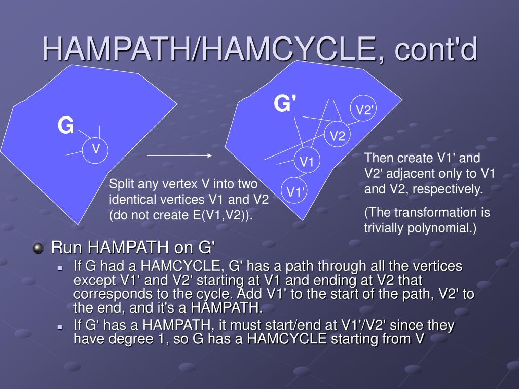 HAMPATH/HAMCYCLE, cont'd