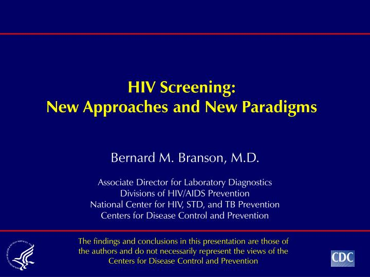 hiv screening new approaches and new paradigms