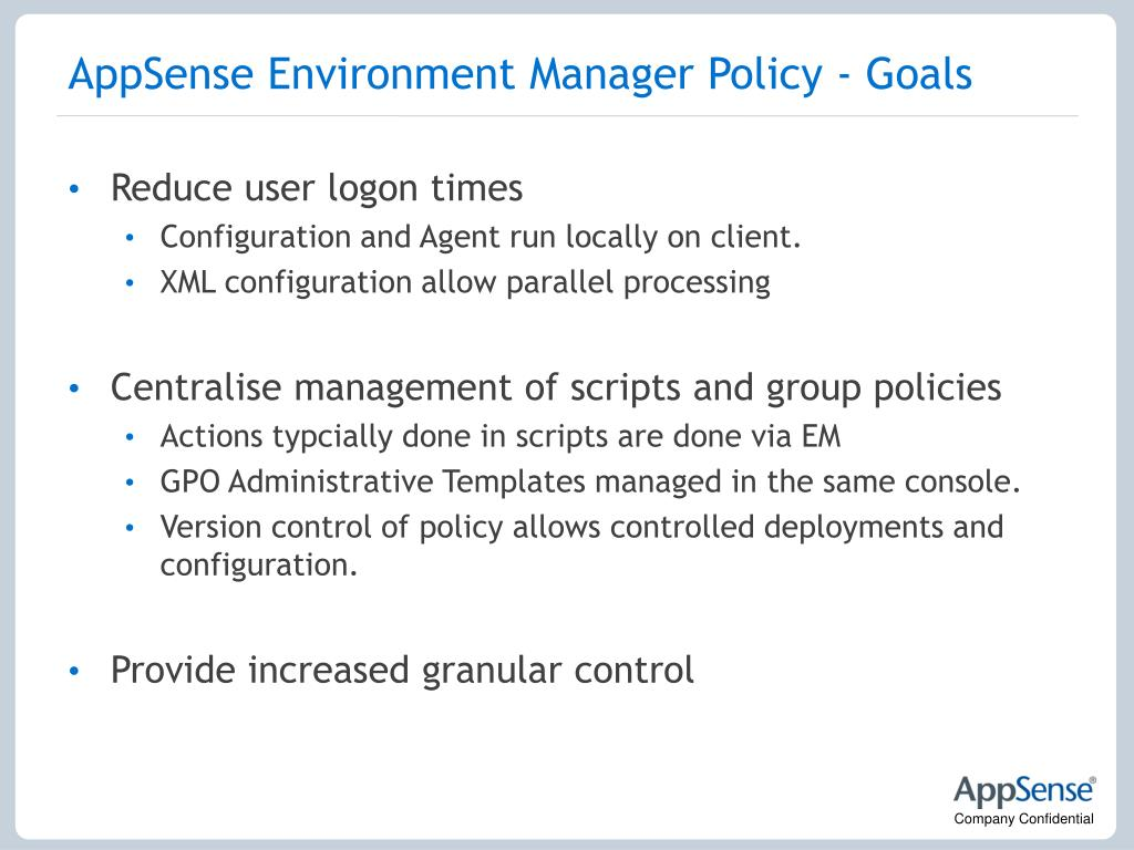 AppSense Environment Manager Policy - Goals