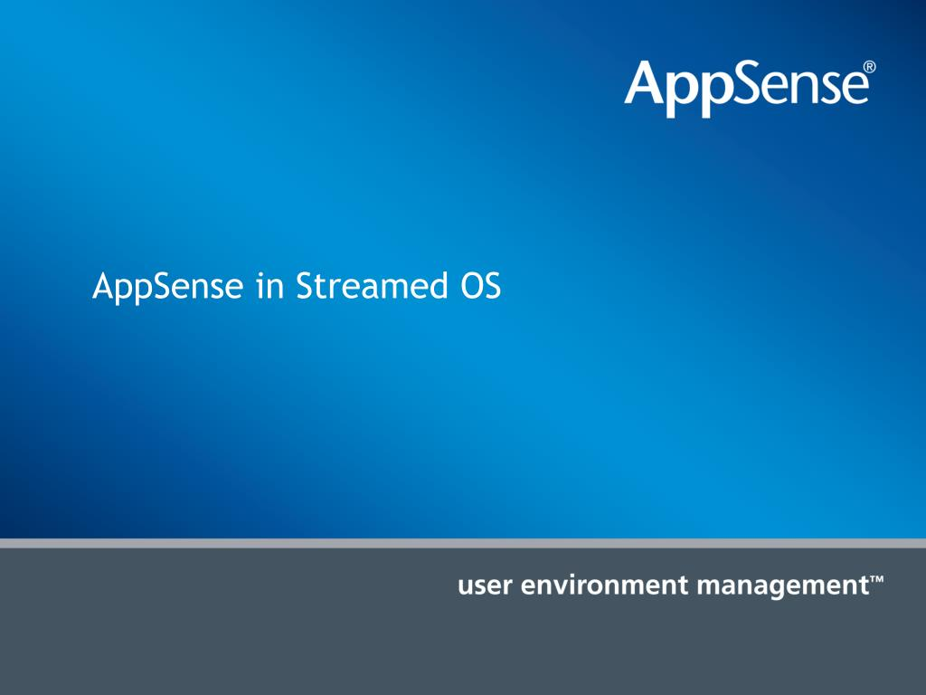 AppSense in Streamed OS