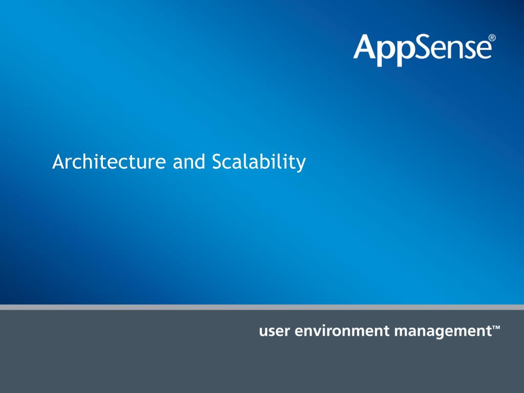 Architecture and Scalability