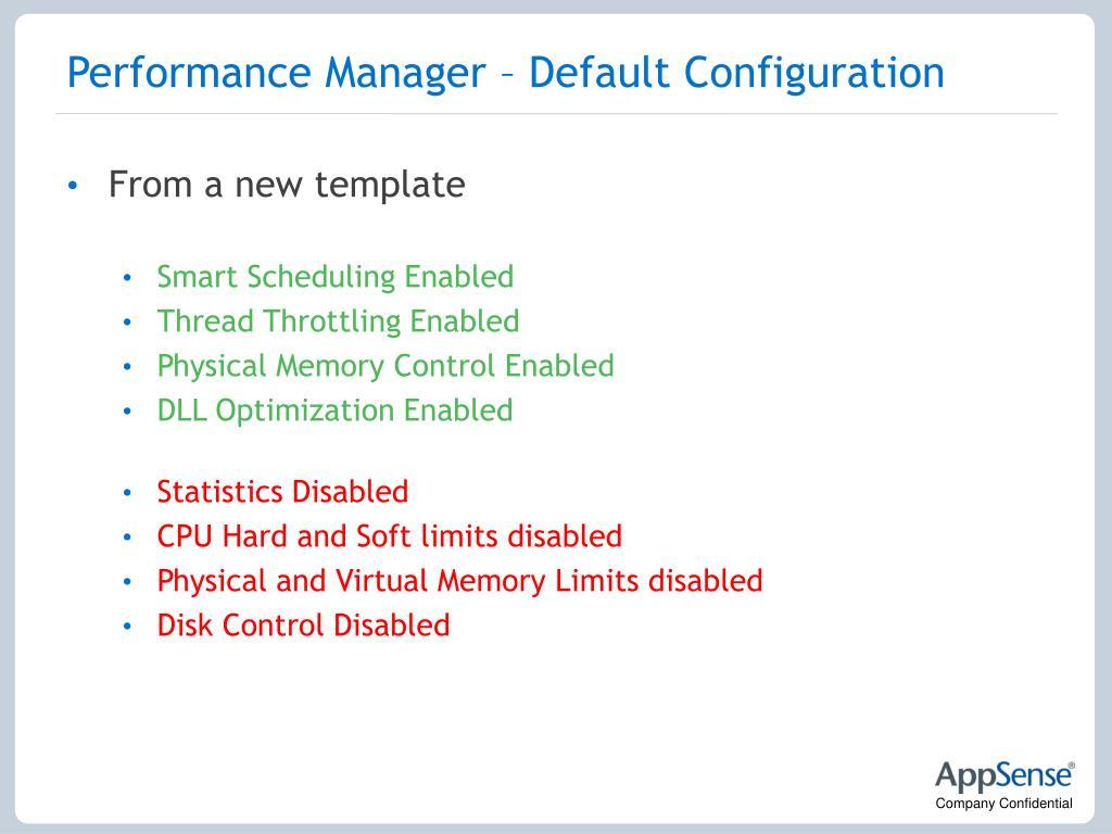 Performance Manager – Default Configuration