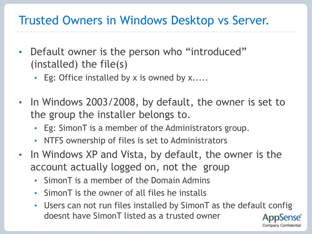 Trusted Owners in Windows Desktop