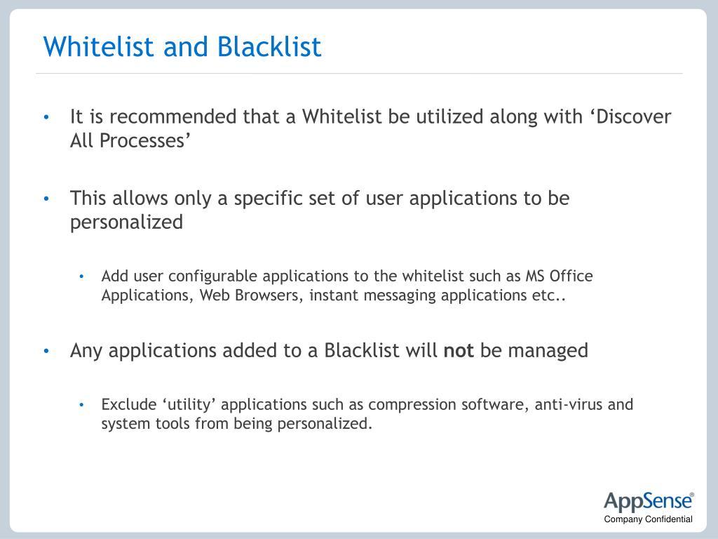 Whitelist and Blacklist