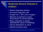moderate severe disease in children