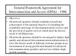 general framework agreement for interconnection and access gfia 1996