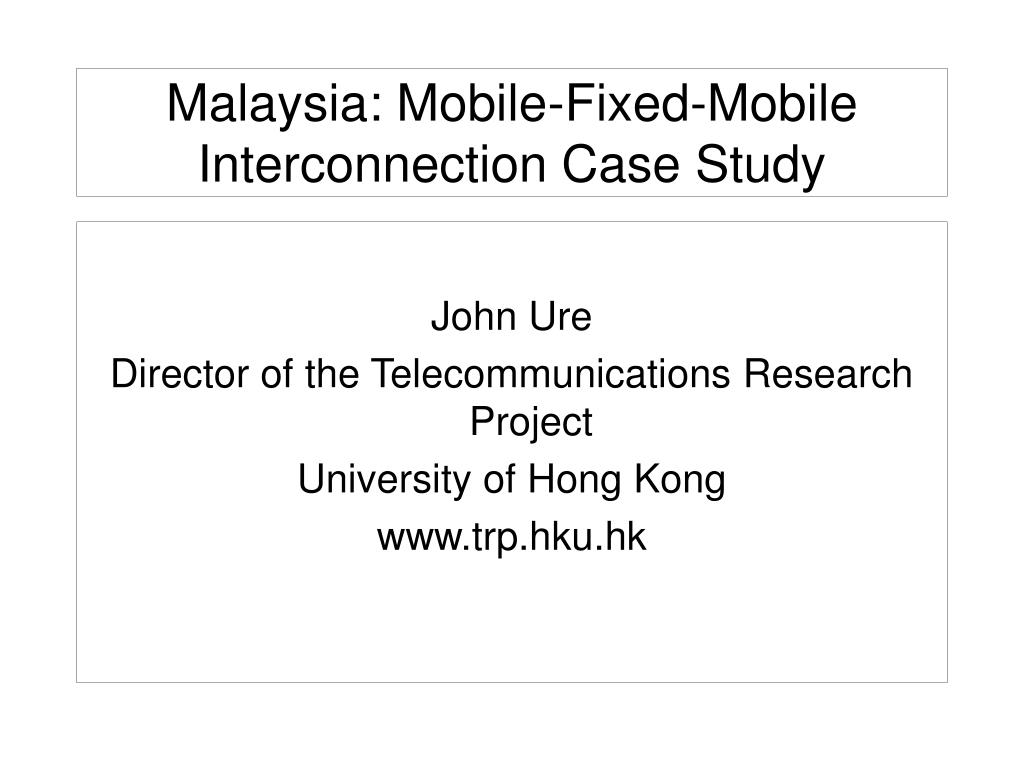 malaysia mobile fixed mobile interconnection case study l.