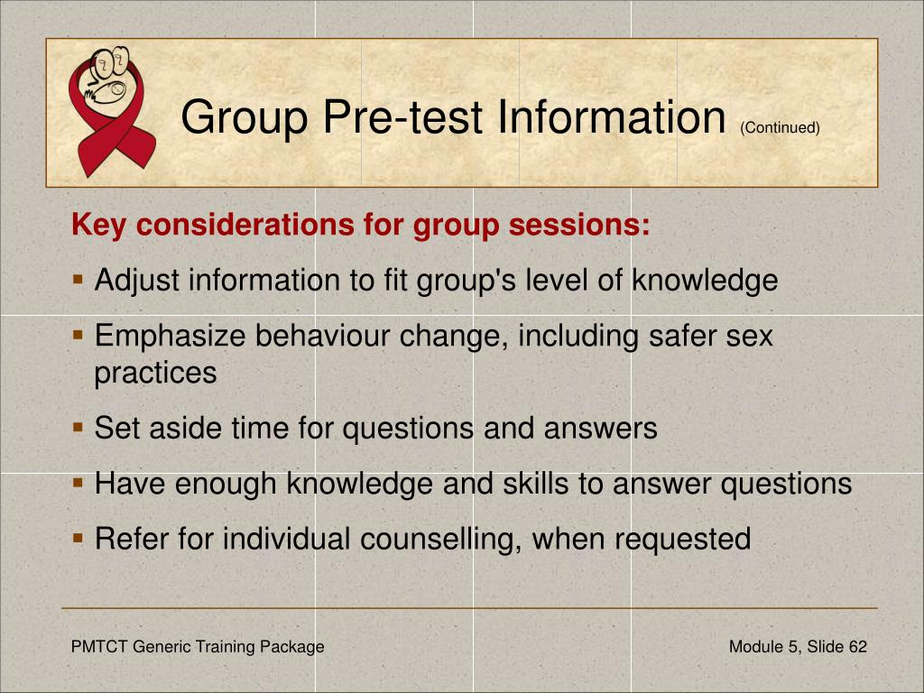 Group Pre-test Information