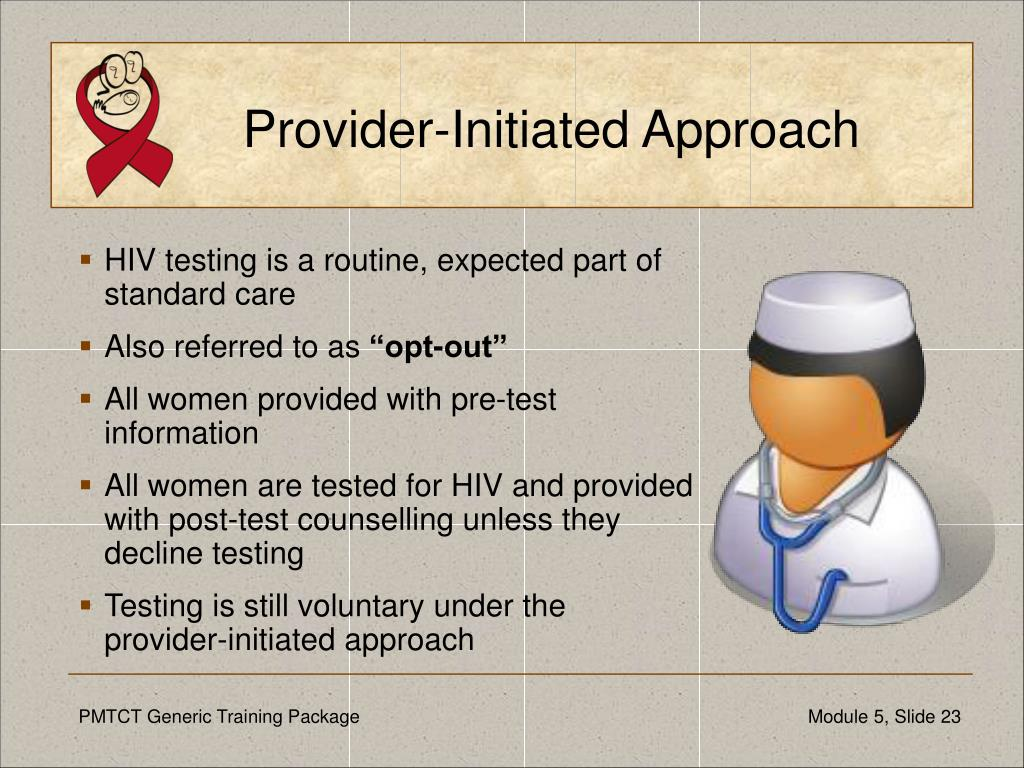 Provider-Initiated Approach