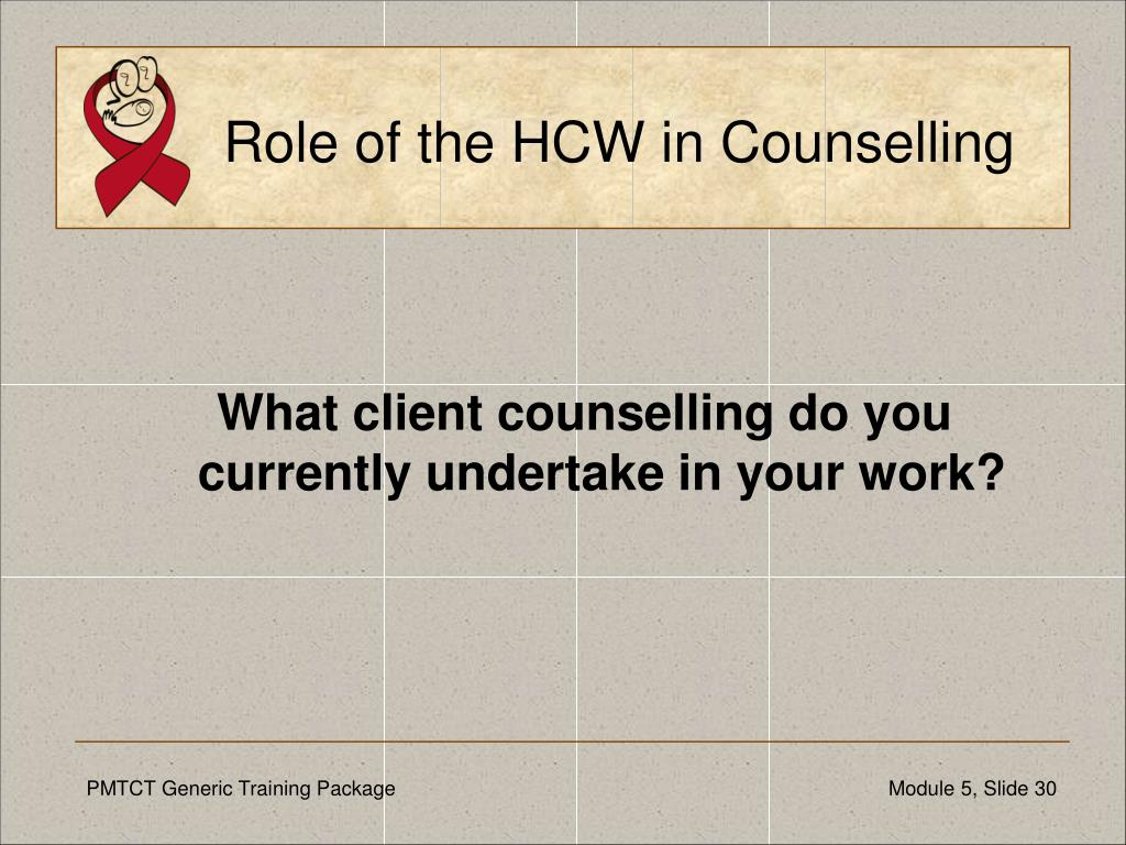 Role of the HCW in Counselling