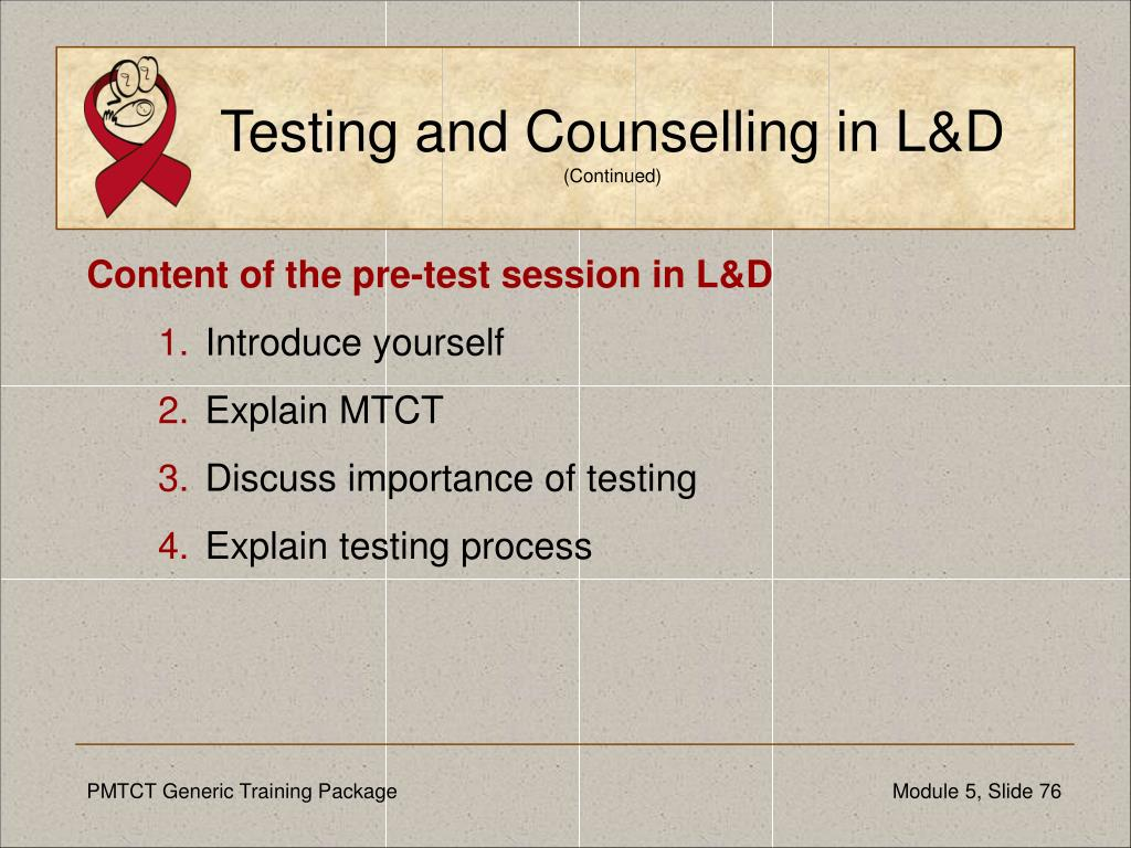 Testing and Counselling in L&D