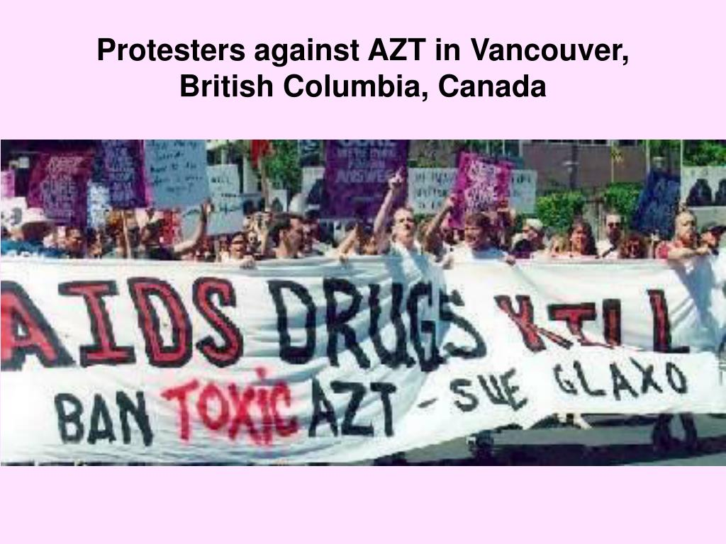 Protesters against AZT in Vancouver, British Columbia, Canada