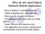 why do we need native network mobile application