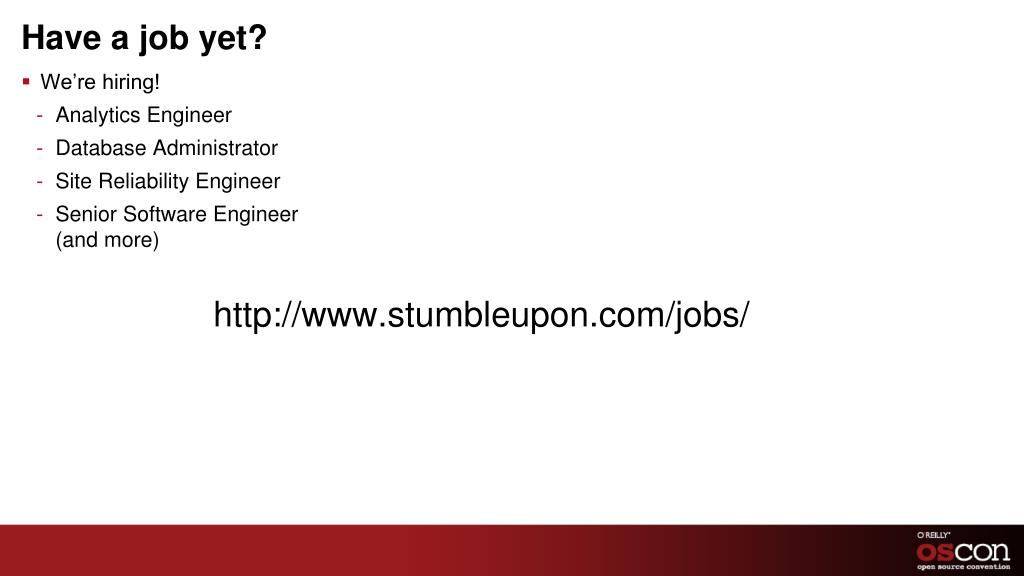 Have a job yet?