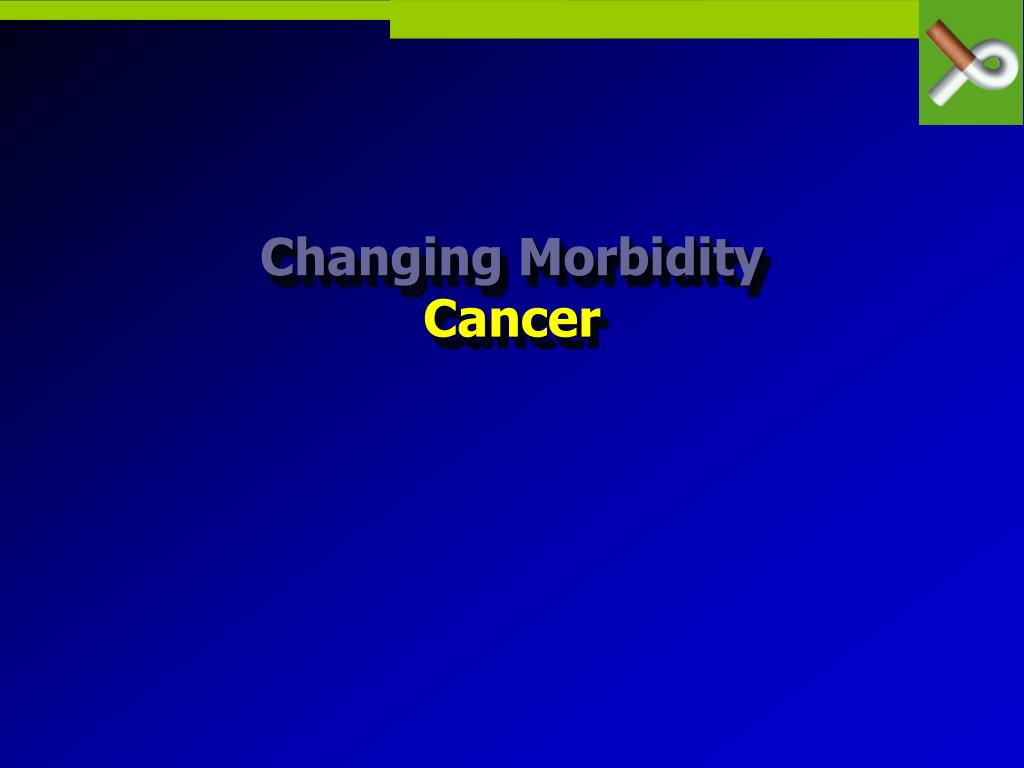 Changing Morbidity