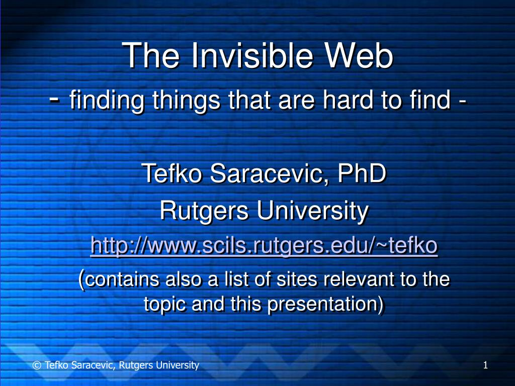 the invisible web finding things that are hard to find