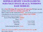 dopod o 2 hp htc i mate samsung sgh i710 x cingular etc i e windows base mobiles