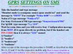gprs settings on sms