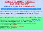mobile handset s ettings for 3g gprs mms