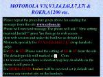 motorola v3i v3 l6 l6i l7 l7i rokr a1200 etc