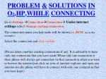 problem solutions in o 2 hp while connecting