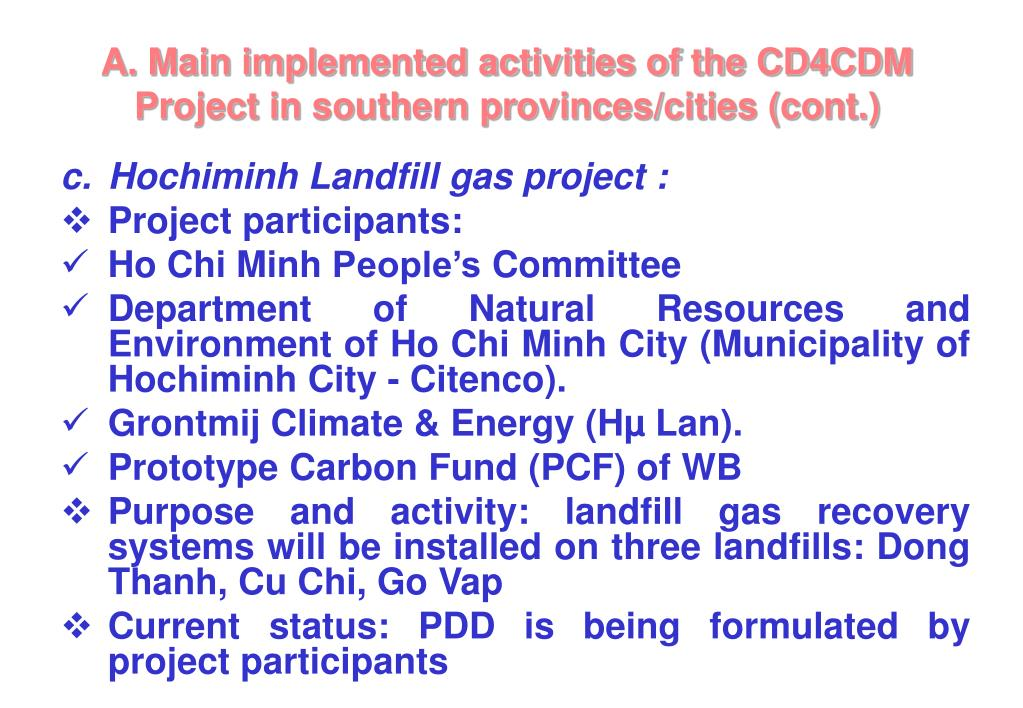 A. Main implemented activities of the CD4CDM Project in southern provinces/cities (cont.)